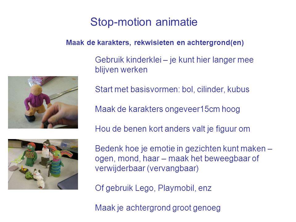 Stop-motion animatie Maak de karakters, rekwisieten en achtergrond(en) Gebruik kinderklei – je kunt hier langer mee blijven werken.