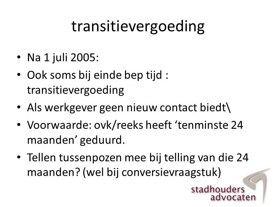 transitievergoeding Na 1 juli 2005: