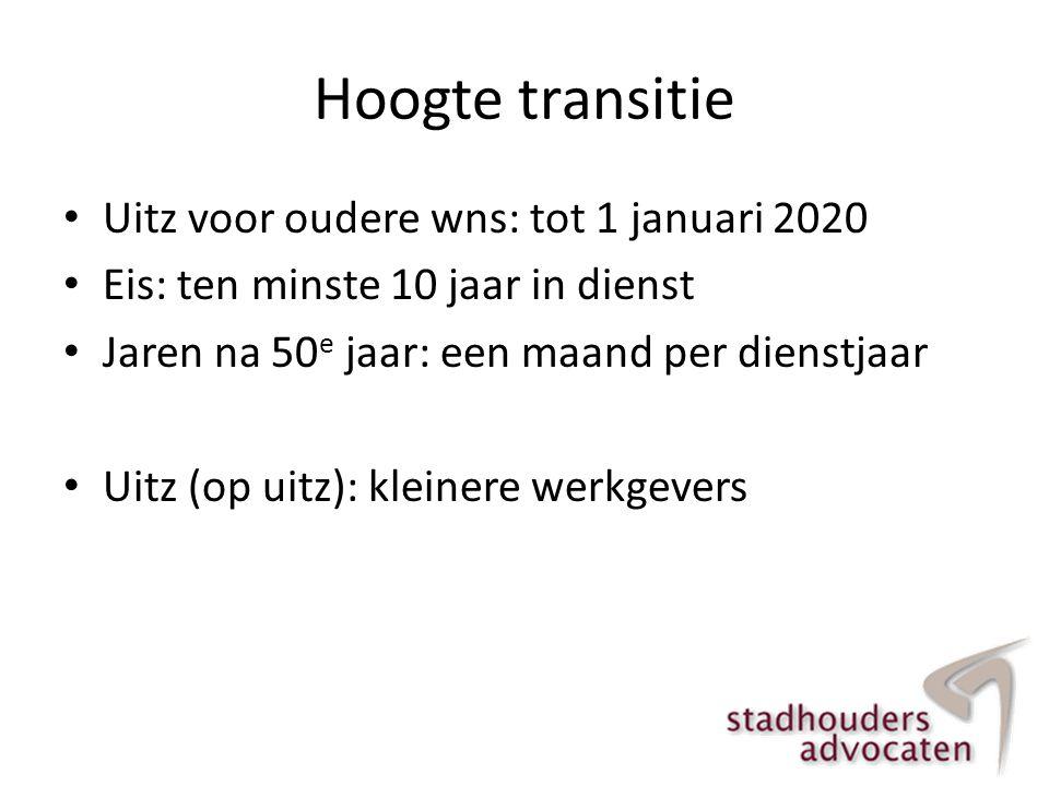 Hoogte transitie Uitz voor oudere wns: tot 1 januari 2020