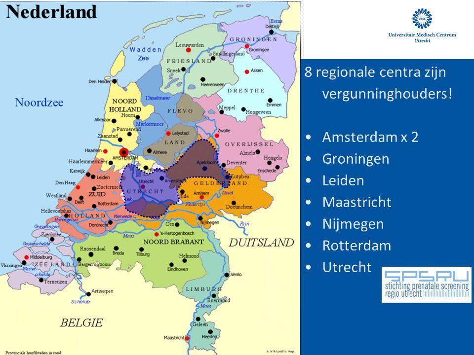 8 regionale centra zijn vergunninghouders!