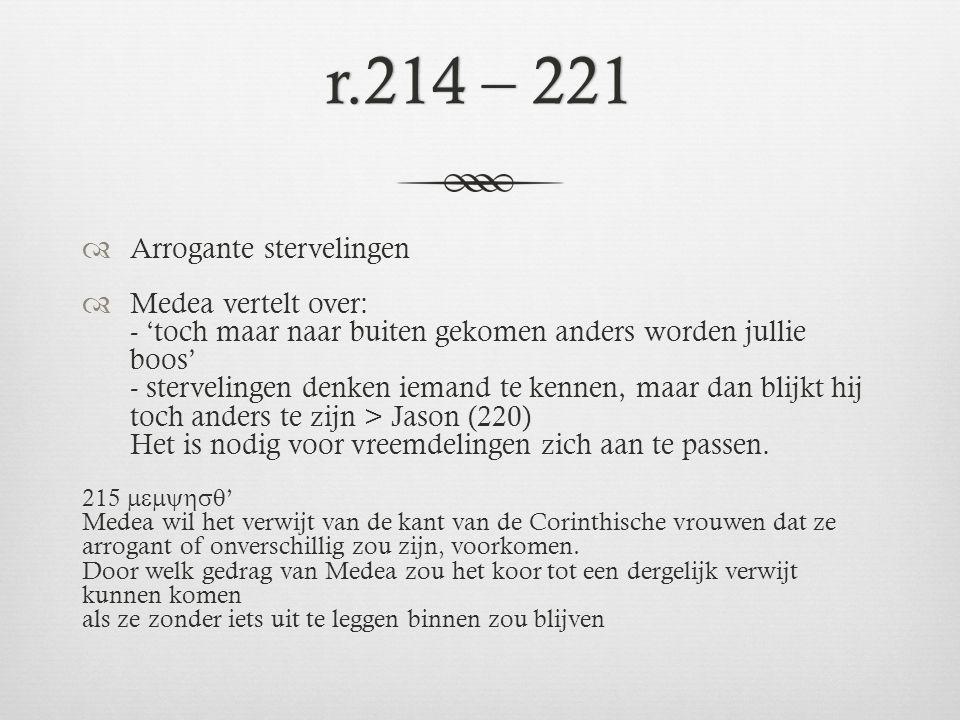 r.214 – 221 Arrogante stervelingen