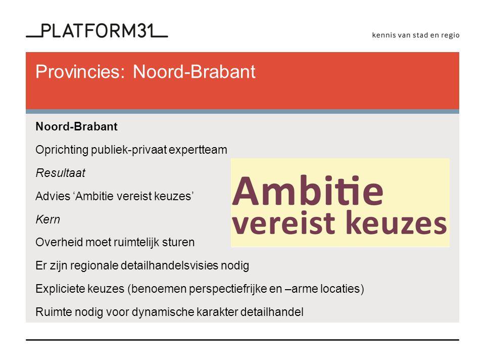 Provincies: Noord-Brabant