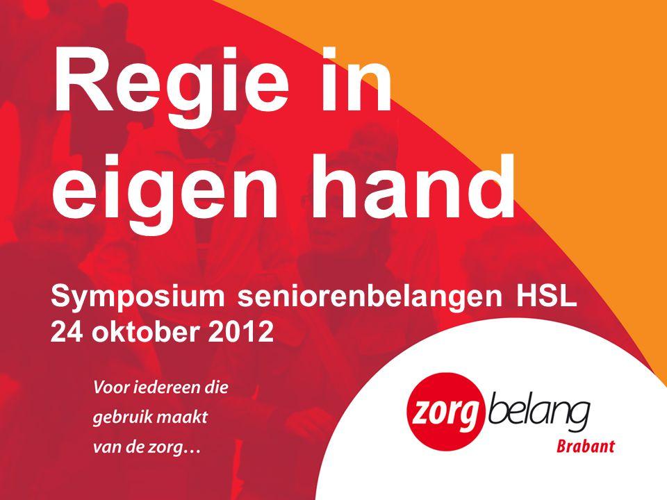 Regie in eigen hand Symposium seniorenbelangen HSL 24 oktober 2012