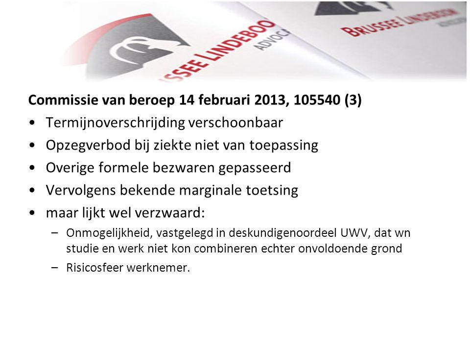 Commissie van beroep 14 februari 2013, 105540 (3)