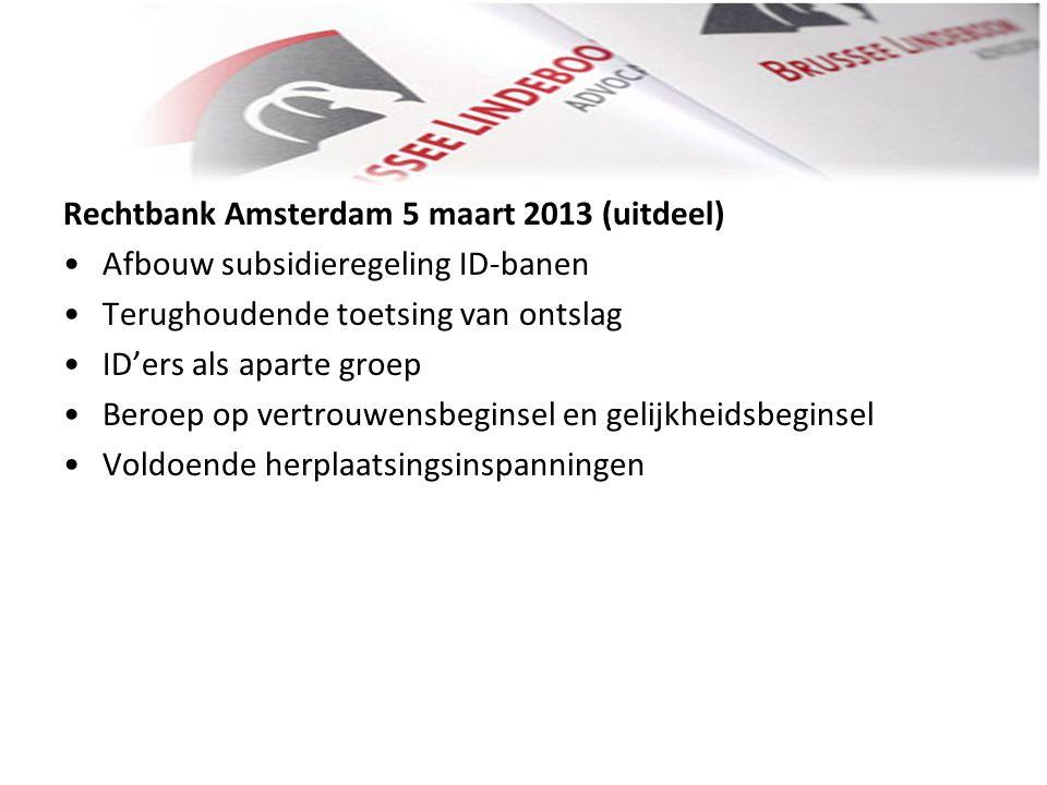 Rechtbank Amsterdam 5 maart 2013 (uitdeel)