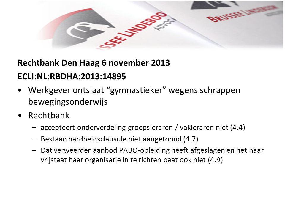 Rechtbank Den Haag 6 november 2013 ECLI:NL:RBDHA:2013:14895