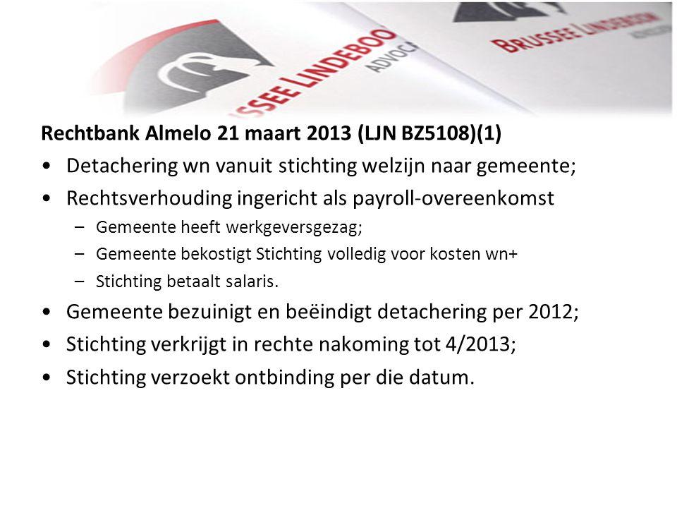 Rechtbank Almelo 21 maart 2013 (LJN BZ5108)(1)