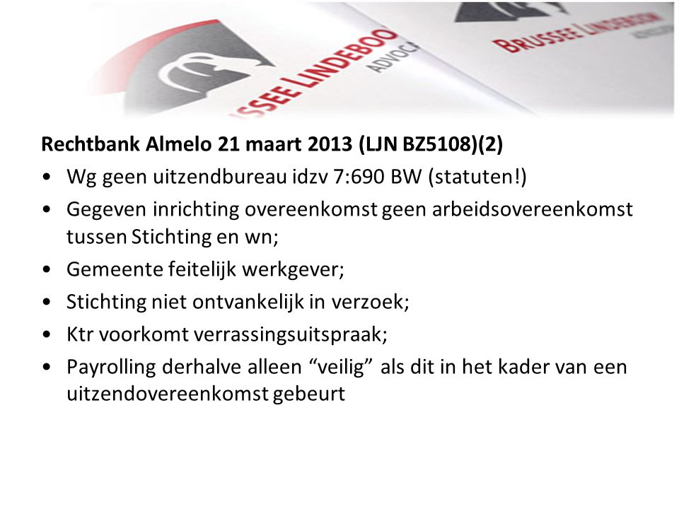 Rechtbank Almelo 21 maart 2013 (LJN BZ5108)(2)