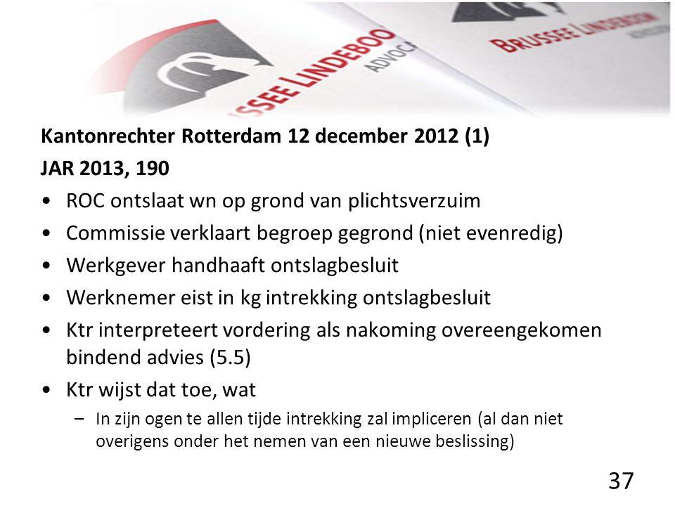 Kantonrechter Rotterdam 12 december 2012 (1) JAR 2013, 190