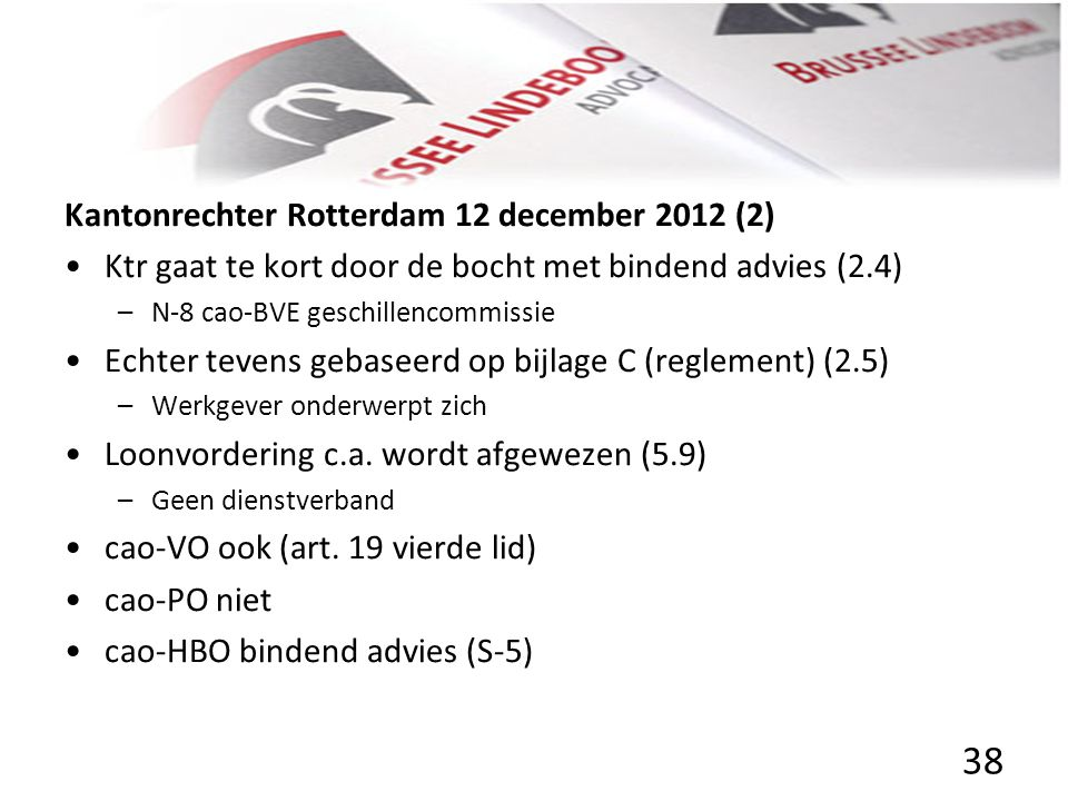Kantonrechter Rotterdam 12 december 2012 (2)