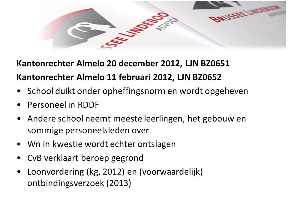 Kantonrechter Almelo 20 december 2012, LJN BZ0651