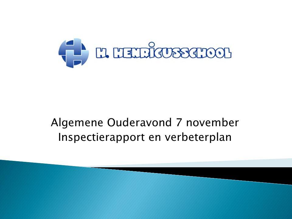 Algemene Ouderavond 7 november Inspectierapport en verbeterplan