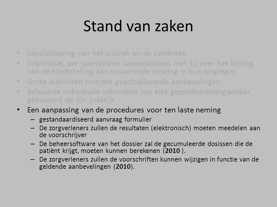 Stand van zaken Sensibilisering van het publiek en de patiënten