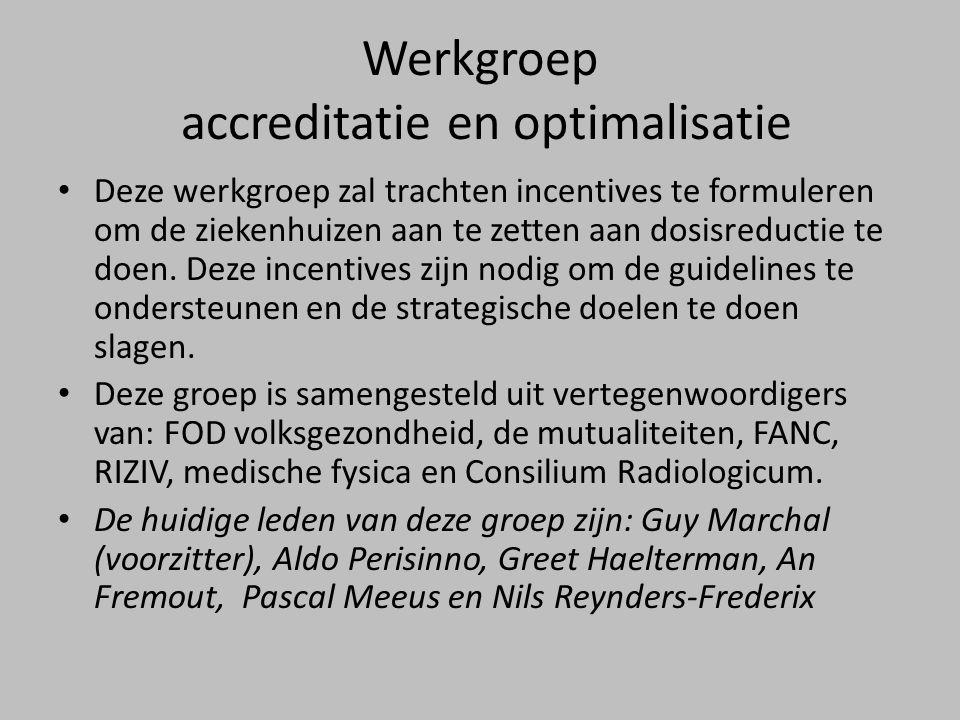 Werkgroep accreditatie en optimalisatie