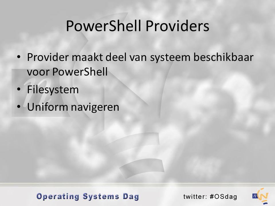 PowerShell Providers Provider maakt deel van systeem beschikbaar voor PowerShell.