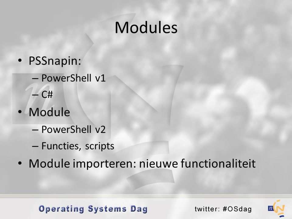 Modules PSSnapin: Module Module importeren: nieuwe functionaliteit