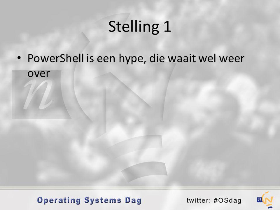 Stelling 1 PowerShell is een hype, die waait wel weer over