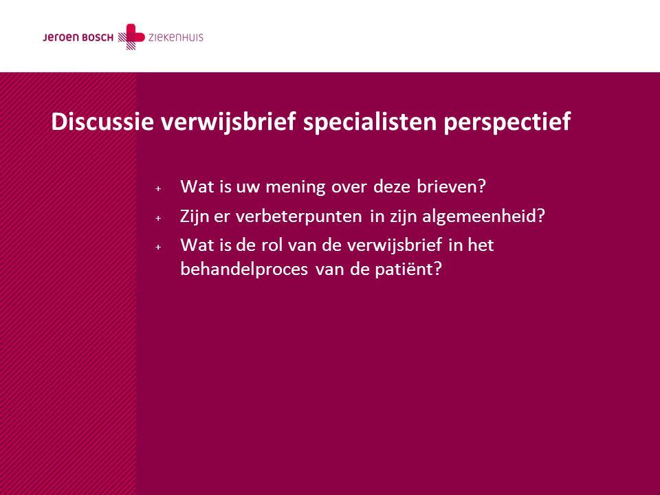 Discussie verwijsbrief specialisten perspectief