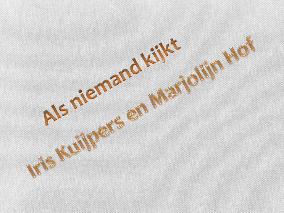 Iris Kuijpers en Marjolijn Hof