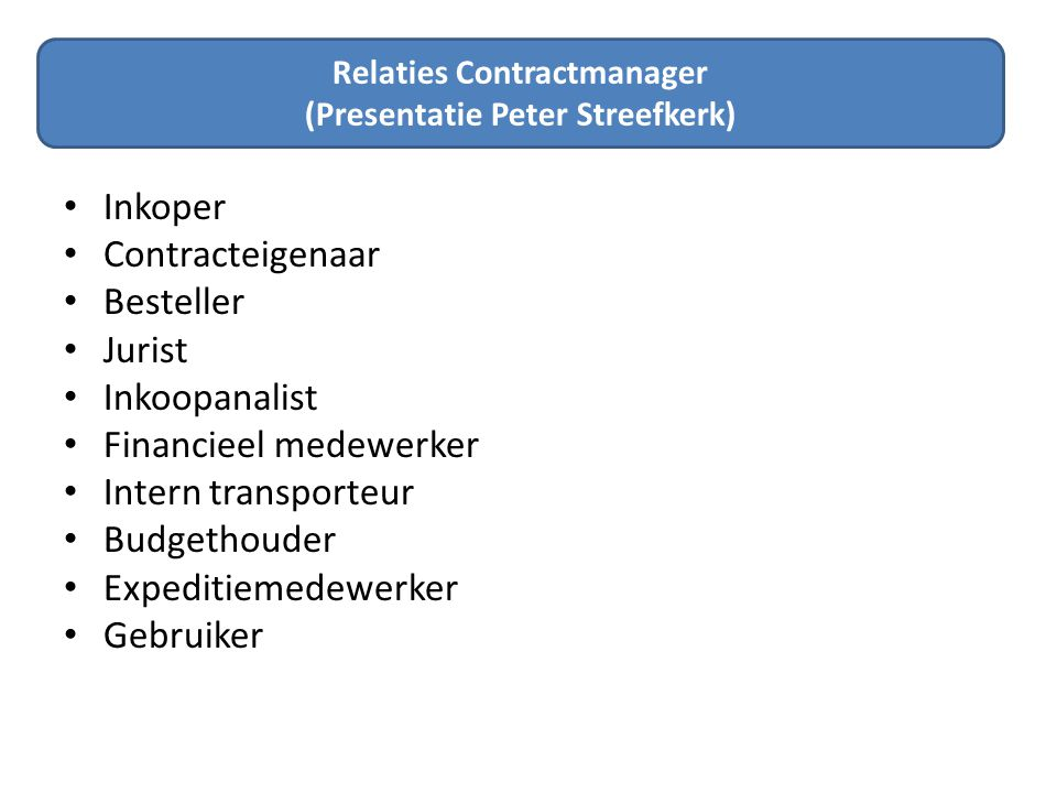 Relaties Contractmanager (Presentatie Peter Streefkerk)