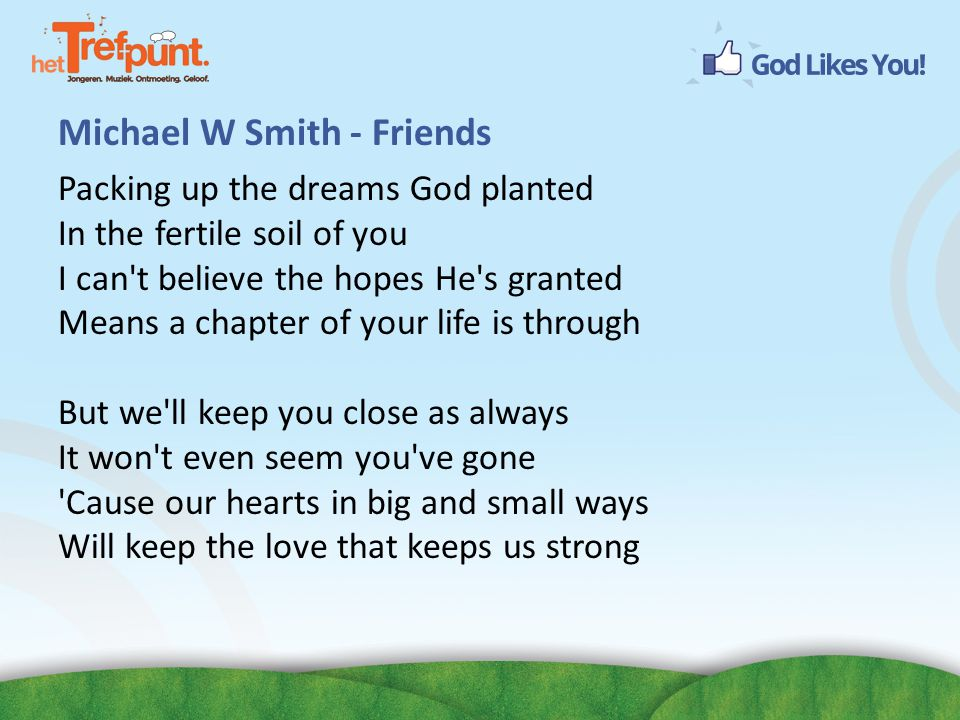 Michael W Smith - Friends