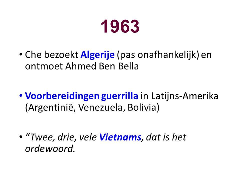 1963 Che bezoekt Algerije (pas onafhankelijk) en ontmoet Ahmed Ben Bella.