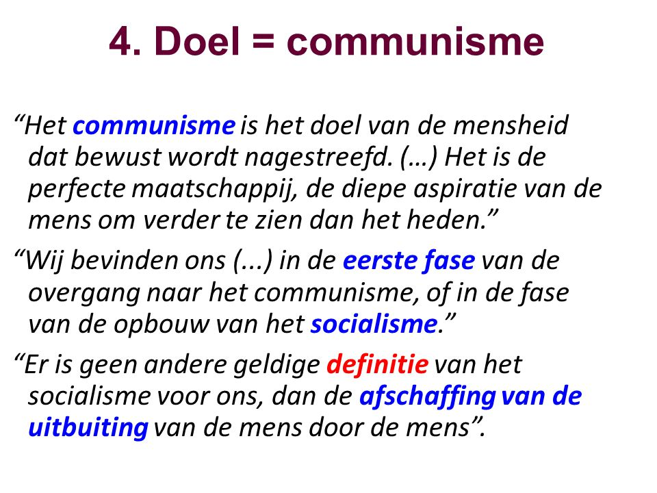 4. Doel = communisme