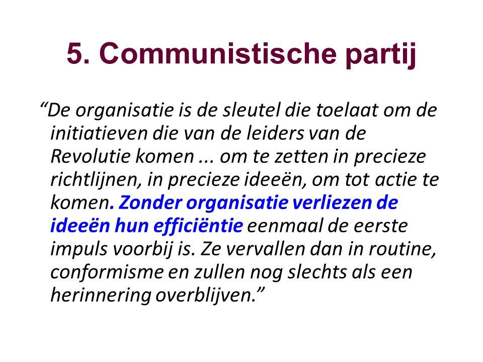 5. Communistische partij