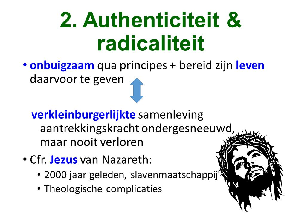 2. Authenticiteit & radicaliteit
