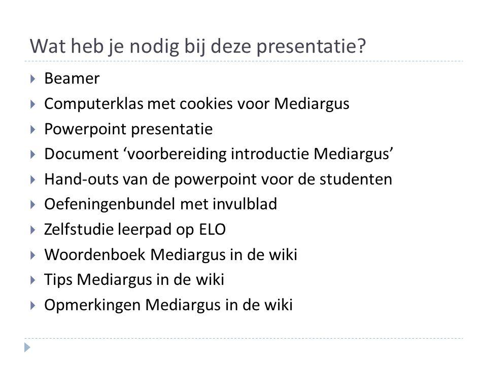 Wat heb je nodig bij deze presentatie