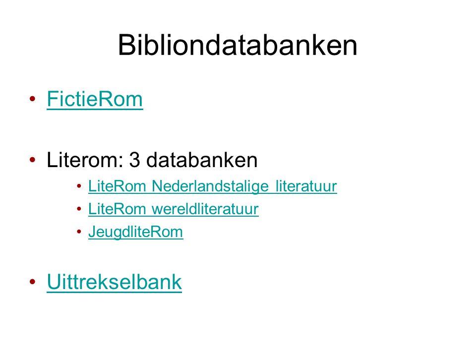 Bibliondatabanken FictieRom Literom: 3 databanken Uittrekselbank