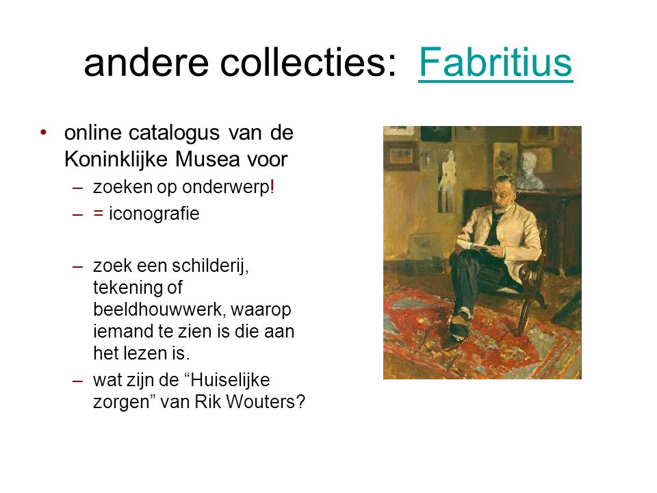 andere collecties: Fabritius