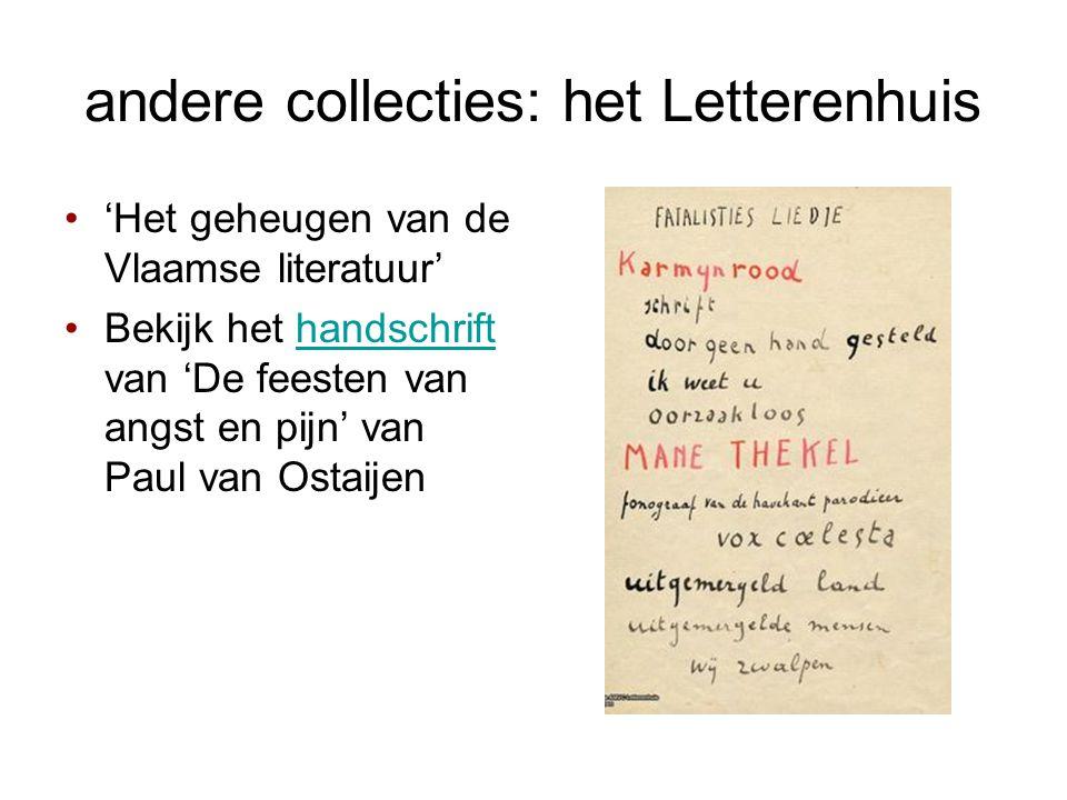 andere collecties: het Letterenhuis