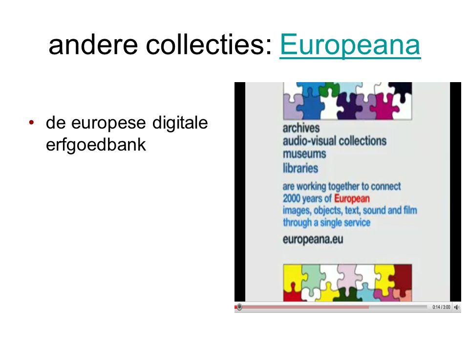 andere collecties: Europeana