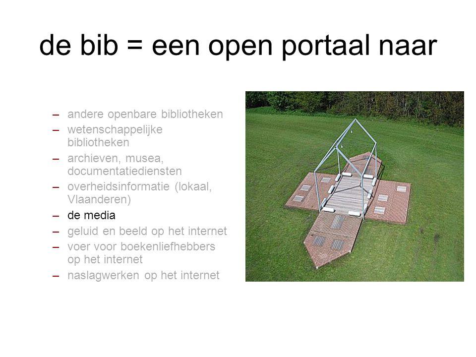 de bib = een open portaal naar