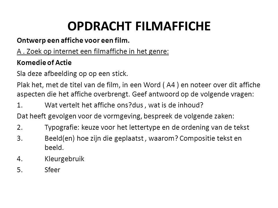 OPDRACHT FILMAFFICHE Ontwerp een affiche voor een film.