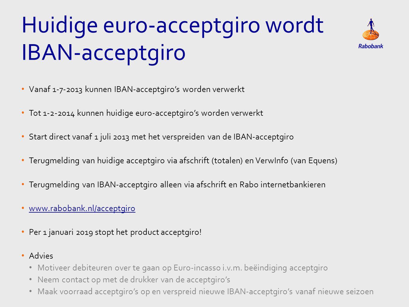 Huidige euro-acceptgiro wordt IBAN-acceptgiro