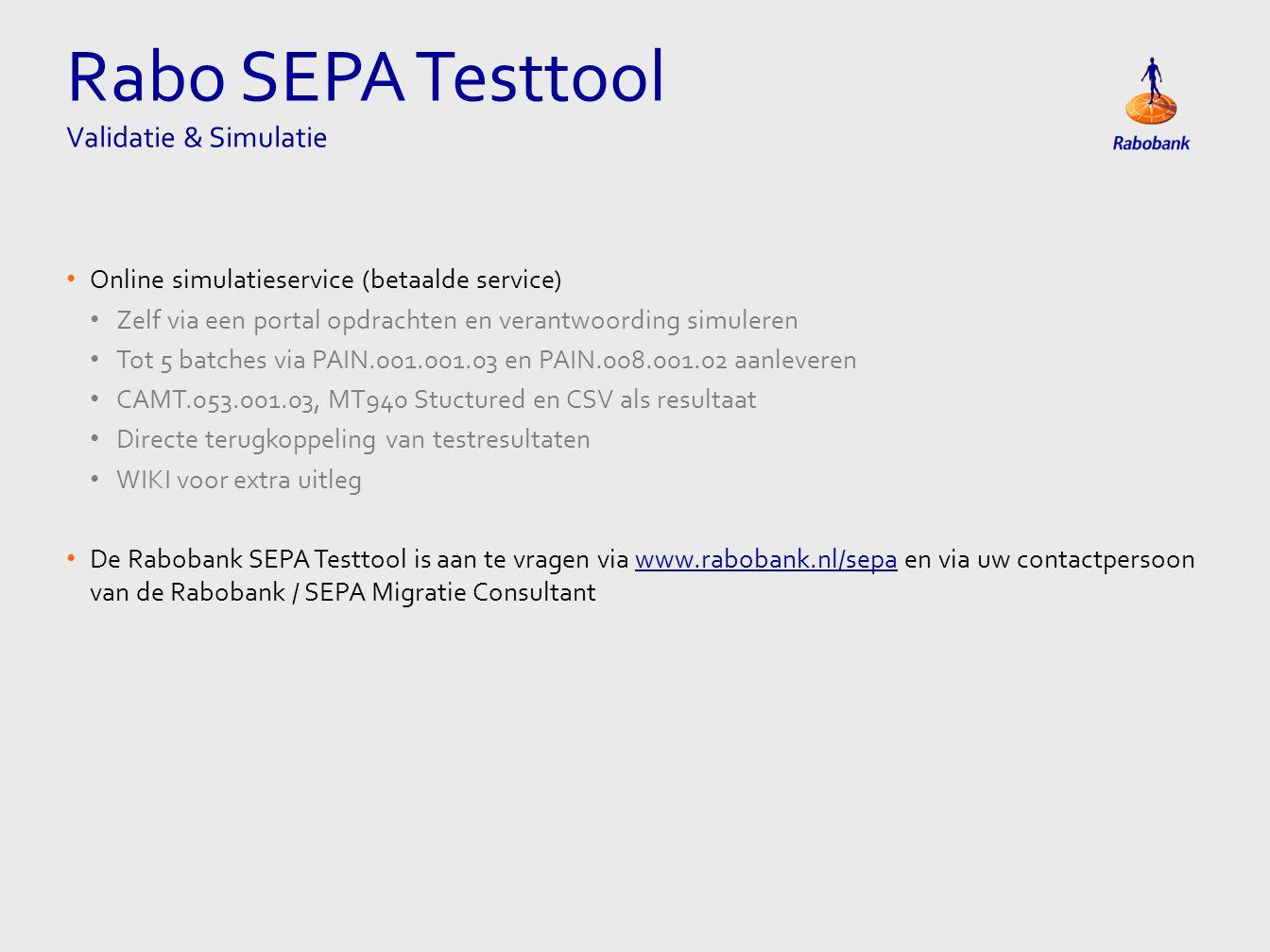 Rabo SEPA Testtool Validatie & Simulatie