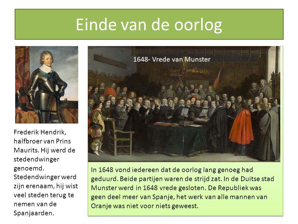 Einde van de oorlog 1648- Vrede van Munster In