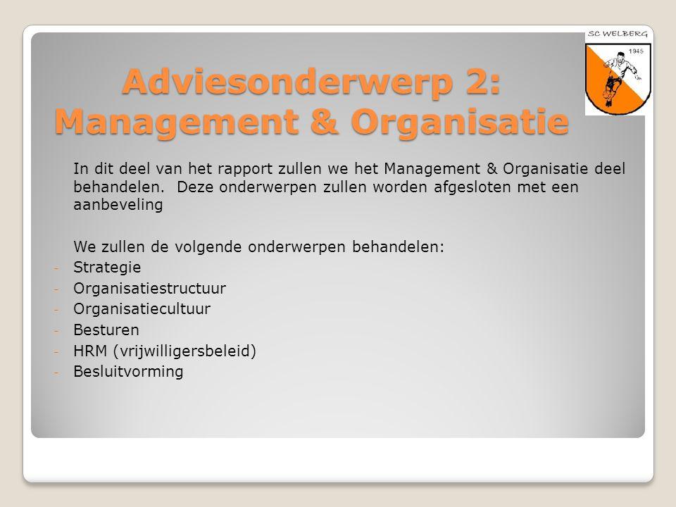 Adviesonderwerp 2: Management & Organisatie