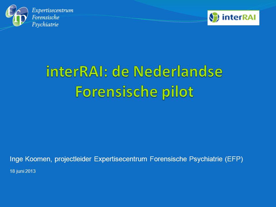 interRAI: de Nederlandse Forensische pilot