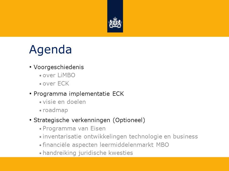 Agenda Voorgeschiedenis over LiMBO over ECK