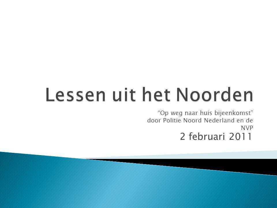 Lessen uit het Noorden 2 februari 2011 Op weg naar huis bijeenkomst