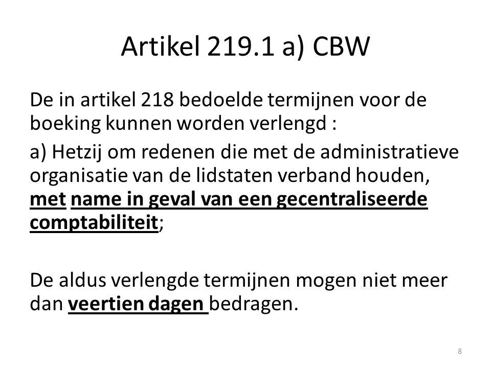 Artikel 219.1 a) CBW