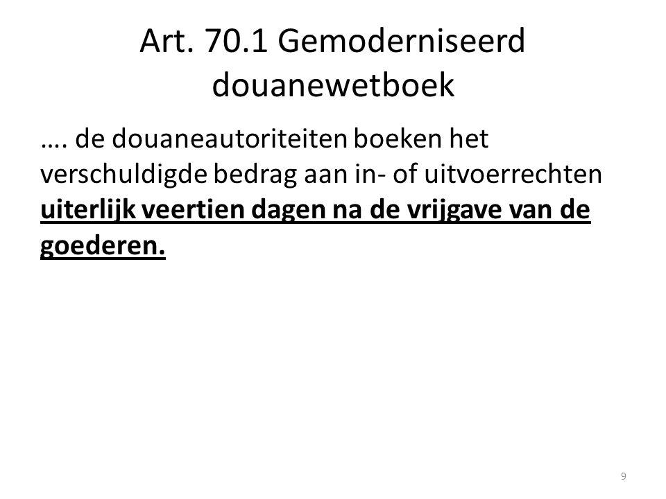 Art. 70.1 Gemoderniseerd douanewetboek