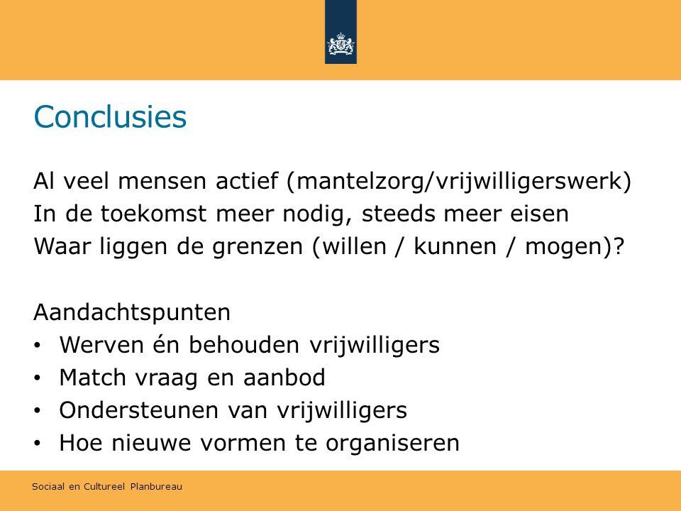 Conclusies Al veel mensen actief (mantelzorg/vrijwilligerswerk)