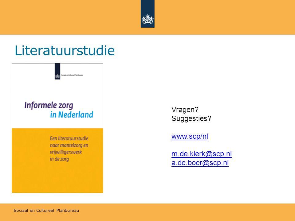 Literatuurstudie Vragen Suggesties www.scp/nl m.de.klerk@scp.nl