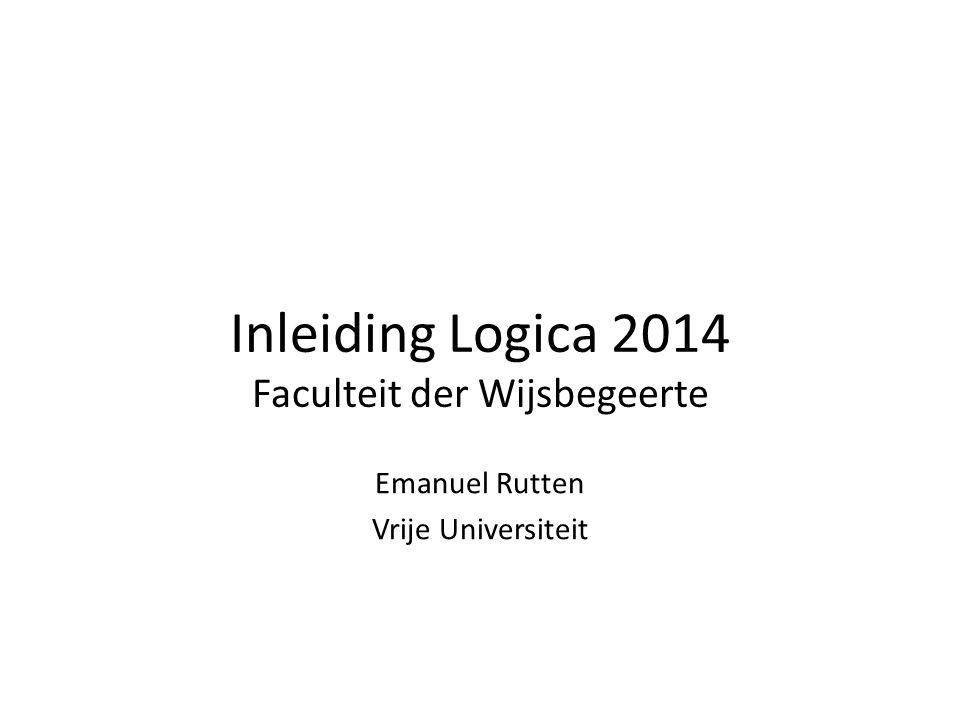 Inleiding Logica 2014 Faculteit der Wijsbegeerte