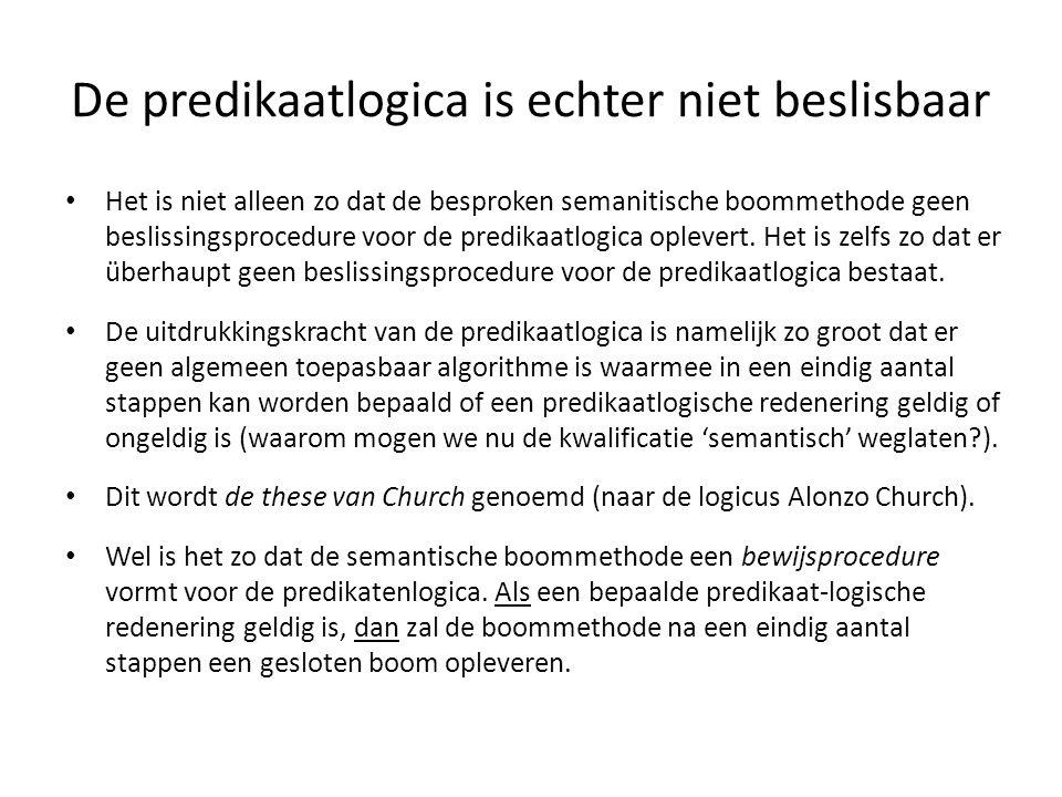 De predikaatlogica is echter niet beslisbaar