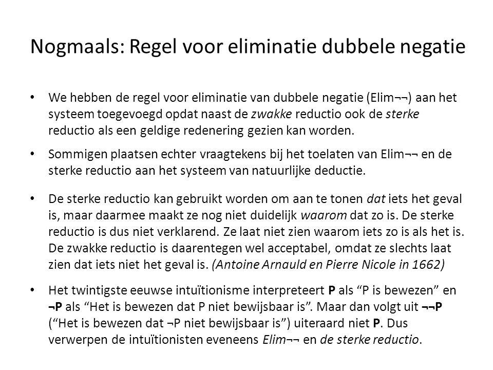 Nogmaals: Regel voor eliminatie dubbele negatie